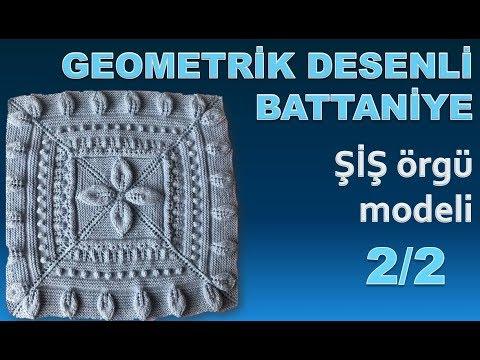 GEOMETRİK DESENLİ BATTANİYE 2/2 -  şiş örgü  modeli