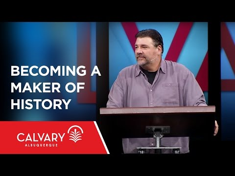 Becoming a Maker of History - Esther 4:1-16 - Dr. James Emery White