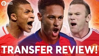 Mbappé, Neymar, Rooney | Manchester United Transfer News Review
