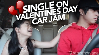 Valentines Day Single Car Jam | Ranz and Niana