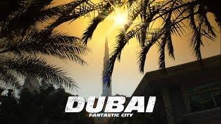 Dubai-Burj Khalifa-Wonderful-City  HD 1080p