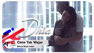 Dhia - Cinta Tak Wajar (Official Music Video)