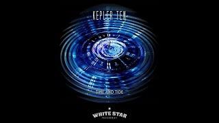 KEPLER TEN – 'Time and Tide' – [OFFICIAL VIDEO]