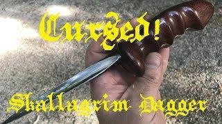 """The """"Cursed"""" Skallagrim Dagger..."""