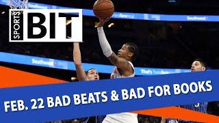 Bad Beats & Bad for Books Recap | Sports BIT | Friday, Feb. 23