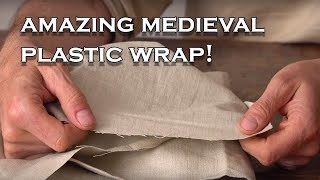 What did medieval peasants use instead of Plastic wrap?