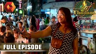 Flavours Of Thailand: Night Life Of Bangkok | 7th July 2016 | Episode 16