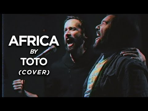 AFRICA Toto Cover by Jonathan Young Caleb Hyles & RichaadEB