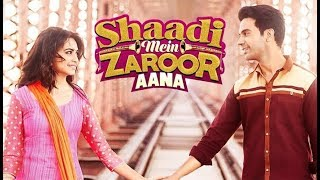 Shaadi mein jaroor aana full movie 2017 || latest movie 2017 || Rajkummar Rao || promotion video