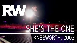 Robbie Williams | She's The One | Live At Knebworth 2003