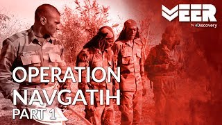Operation Navgatih Part 1 - Indian Commando School Training | Making of a Soldier| Veer by Discovery