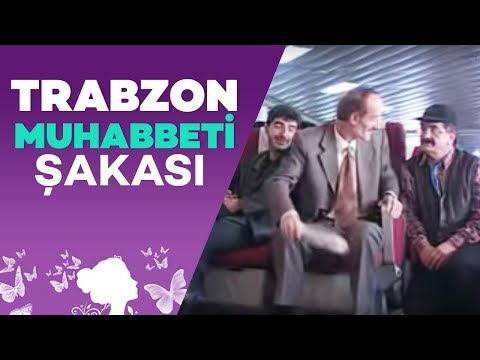 Şakacı Trabzon Muhabbeti