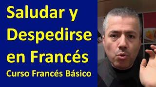 Curso de Francés Básico con Nelson:  Saludar en Francés:  Clase 1 de Francés