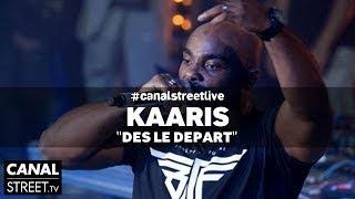 Kaaris en live - Dès le Départ