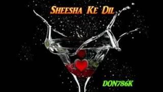 Shisha ke dil banala rahe song Kumar sanu
