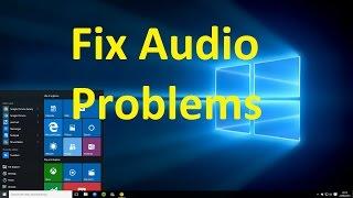 Fix Audio/sound Problems On Windows 10!! - Howtosolveit