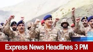 Express News Headlines - 03:00 PM - 30 April 2017