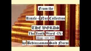From the Risale-i Nur Collection, THE WORDS, The Tenth Word IX , Page:103-109 , by Said Nursi