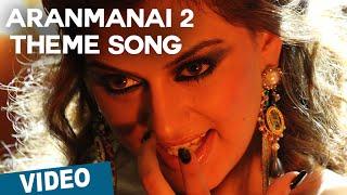 Aranmanai 2 Theme Song with Lyrics   Aranmanai 2   Siddharth   Trisha   Hansika   Hiphop Tamizha