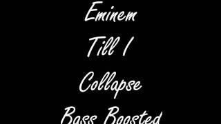 Eminem - Till I Collapse Bass Boosted 1080P (HD)