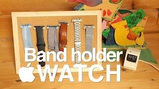 DIY Apple Watch band holder