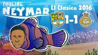 FOULING NEYMAR! Barcelona 1-1 Real Madrid - the MOVIE! (El Clasico 3.12.2016)