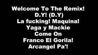 Pa' Frontiarle A Cualquiera - Daddy Yankee Ft. Arcangel x Ñengo Flow x Cosculluela & Mas (Remix)
