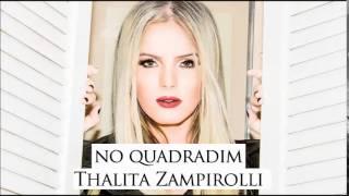 Thalita Zampirolli - No Quadradim