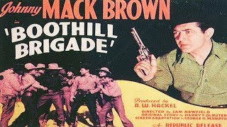 BOOTHILL BRIGADE - Johnny Mack Brown - Full Western Movie / 720p / English / HD