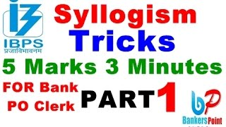 Syllogism Tricks For Bank Exams | IBPS PO | CLERK |IBPS RRB | SBI PO CLERK  PART 1