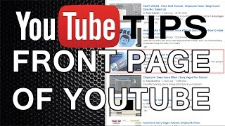 YouTube Tips: Get On The Front Page Of YouTube