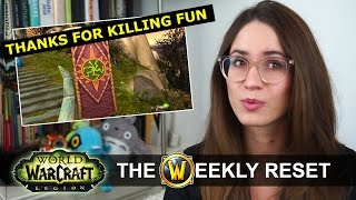 Class Mount Changes & Blizzard Apologizes For 7.2! The Weekly Reset: World Of Warcraft Legion