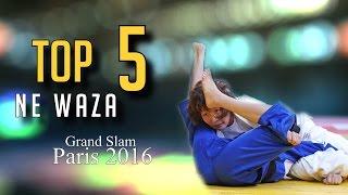 TOP 5 NE WAZA | Grand Slam Paris 2017 | JudoHeroes