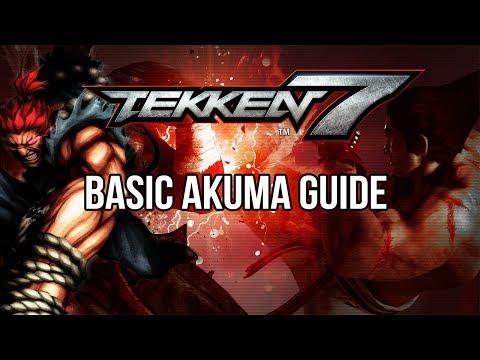 AKUMA Basic Guide - TEKKEN 7 (Basic To Pro)