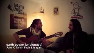 Jone C Talking Fyah & Isayah - Earth Power (unplugged)