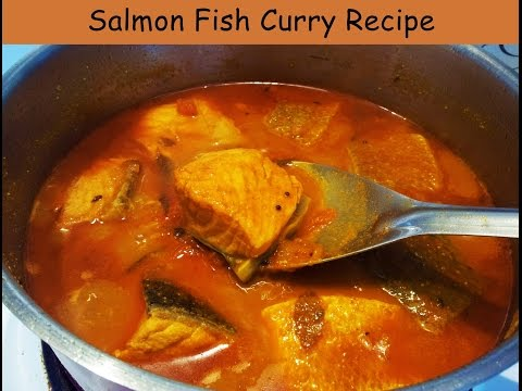 Salmon Fish Curry recipe - How to cook Indian style Salmon Fish curry