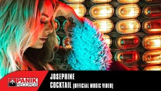 Josephine - Cocktail | Official Music Video