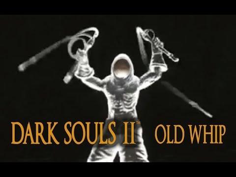 Dark Souls 2 Old Whip Tutorial (dual wielding w/ power stance)