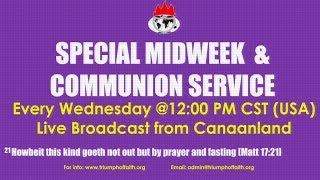 Midweek and Communion Service,  June 20, 2018