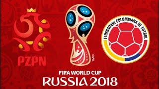 FIFA 18 - POLAND VS COLOMBIA WORLD CUP 2018