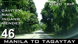Road Trip #46 - Manila to Tagaytay via Cavitex and Naic