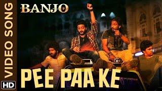 Pee Paa Ke Official Video Song | Banjo | Riteish Deshmukh, Dharmesh Yelande | Vishal & Shekhar