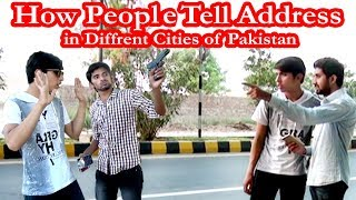 How People Tell Address in Different Cities of Pakistan | Funny Video By Social Vines