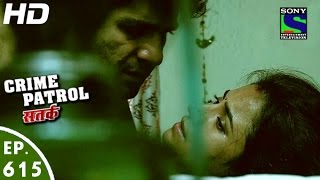 Crime Patrol - क्राइम पेट्रोल सतर्क - Hataash-2 - Episode 615 - 31st January, 2016