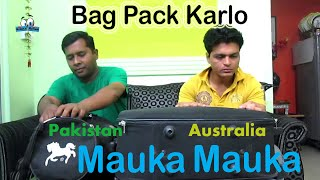 Mauka Mauka | India vs West Indies | Semi finals T20 World Cup 2016 | Bag Pack Karlo