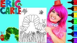 Coloring The Very Hungry Caterpillar Eric Carle Coloring Page Prismacolor Markers | KiMMi THE CLOWN