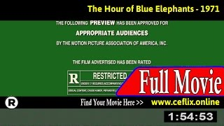 Watch: The Hour of Blue Elephants (1971) Full Movie Online