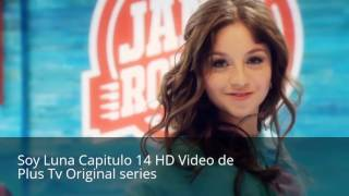 Soy Luna Capitulo 14 HD