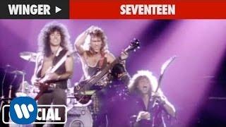 """Winger - """"Seventeen"""" (Official Music Video)"""