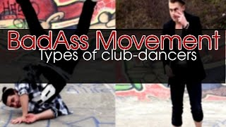 DANCERS IN CLUBS | 30 TYPES